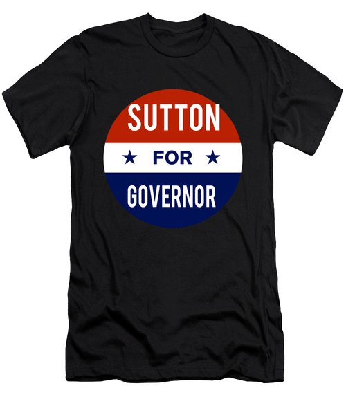 Men's T-Shirt (Athletic Fit) featuring the digital art Sutton For Governor 2018 by Flippin Sweet Gear
