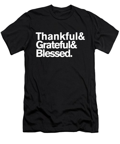 Men's T-Shirt (Athletic Fit) featuring the digital art Thankful Grateful Blessed by Flippin Sweet Gear