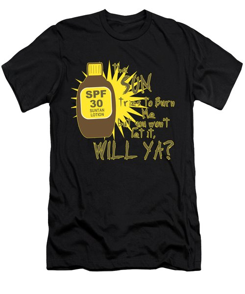 The Sun Tries To Burn Me Men's T-Shirt (Athletic Fit)