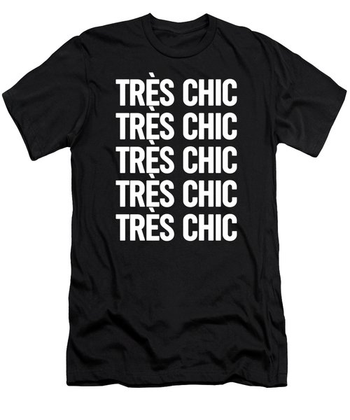 Tres Chic - Fashion - Classy, Bold, Minimal Black And White Typography Print - 4 Men's T-Shirt (Athletic Fit)