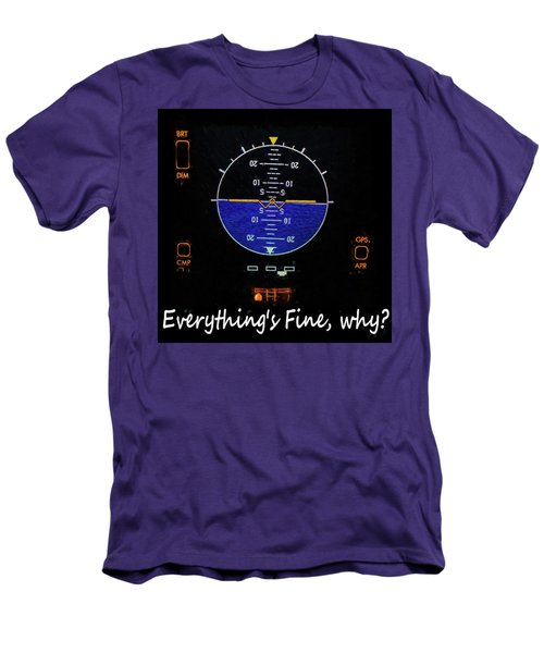 Everything Is Fine Men's T-Shirt (Athletic Fit)