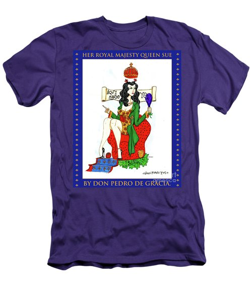 Her Royal Majesty Queen Sue Men's T-Shirt (Slim Fit) by Don Pedro De Gracia