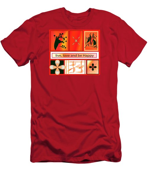 Men's T-Shirt (Slim Fit) featuring the digital art Live Love And Be Happy by Iris Gelbart