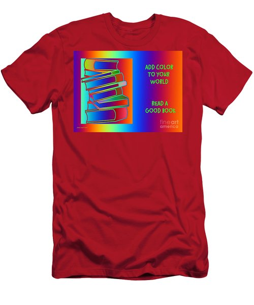 Add Color To Your World Read A Good Book Men's T-Shirt (Slim Fit) by Annie Zeno