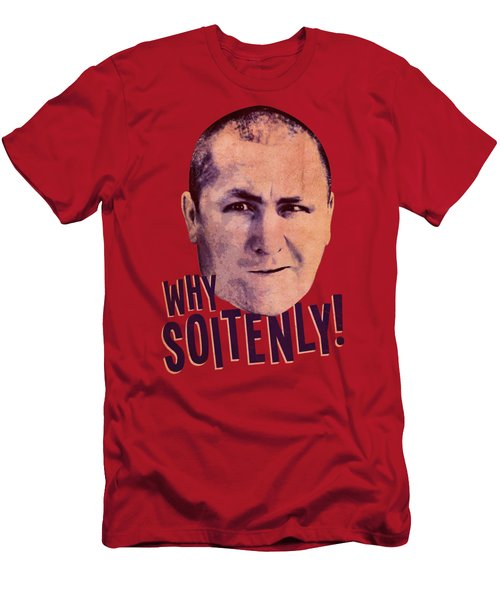 Three Stooges - Why Soitenly Men's T-Shirt (Athletic Fit)