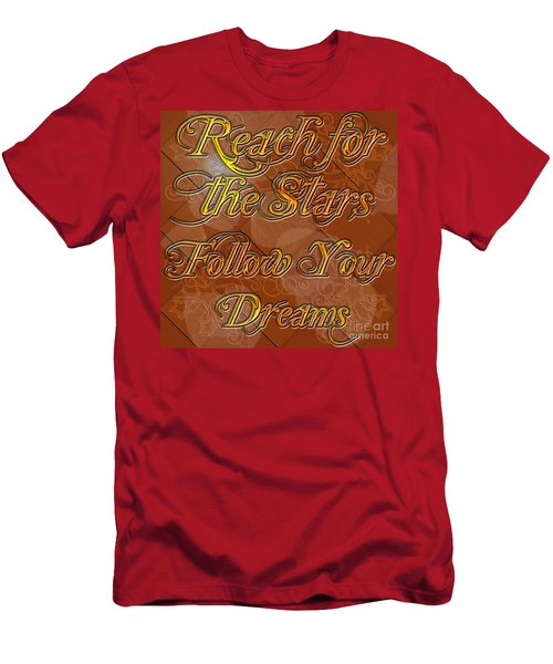 Reach For The Stars Follow Your Dreams Men's T-Shirt (Athletic Fit)