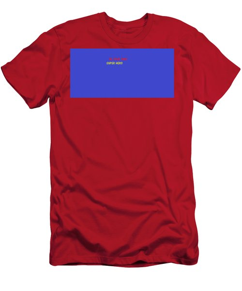 Men's T-Shirt (Athletic Fit) featuring the digital art A Super Hero In Us by Aaron Martens