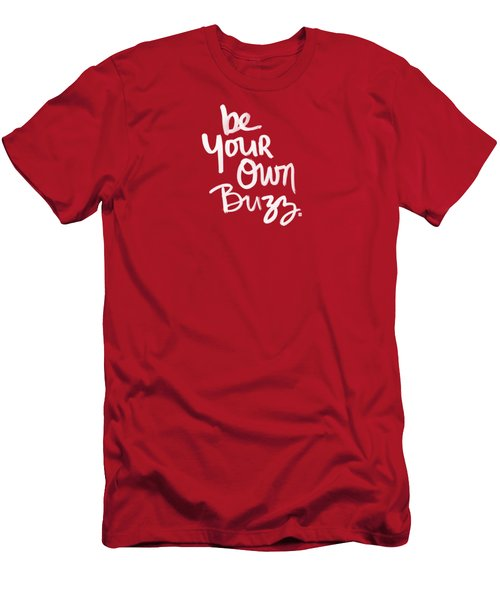 Be Your Own Buzz Men's T-Shirt (Slim Fit) by Linda Woods