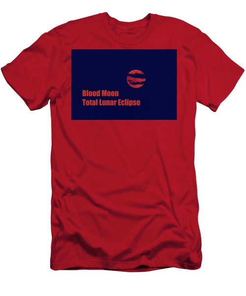 Men's T-Shirt (Athletic Fit) featuring the photograph Blood Moon - Total Lunar Eclipse by James BO Insogna