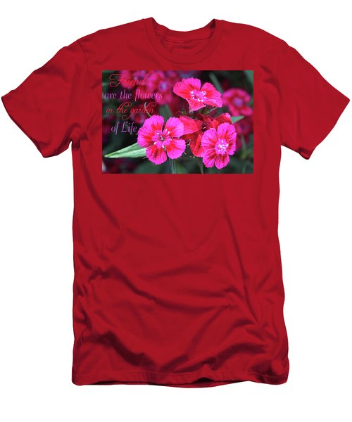 Men's T-Shirt (Athletic Fit) featuring the photograph Friends Are The Flowers by Trina Ansel