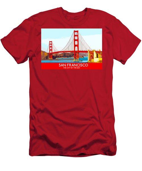 Golden Gate Bridge San Francisco The City By The Bay Men's T-Shirt (Athletic Fit)