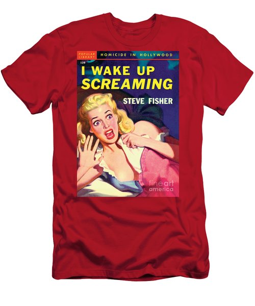I Wake Up Screaming Men's T-Shirt (Athletic Fit)