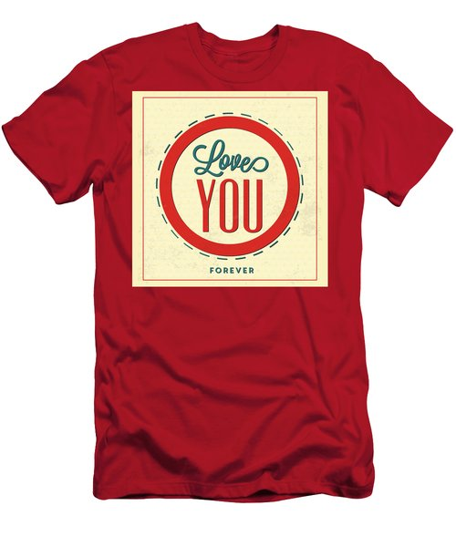 Love You Forever Men's T-Shirt (Athletic Fit)