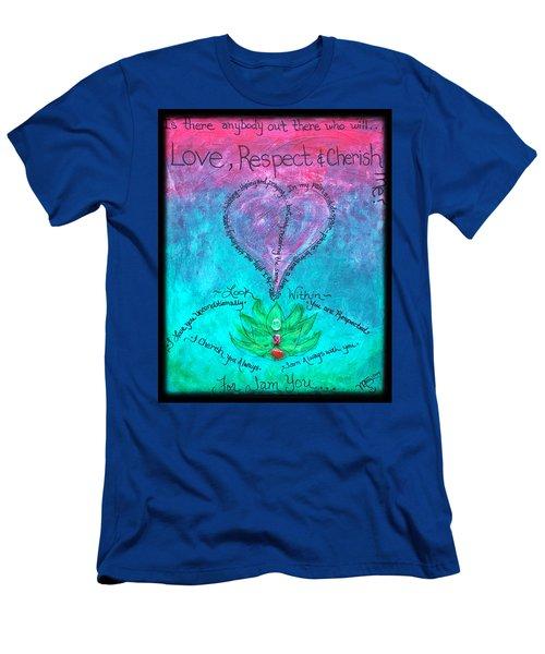 Healing Art - Love Respect And Cherish Me? Men's T-Shirt (Athletic Fit)