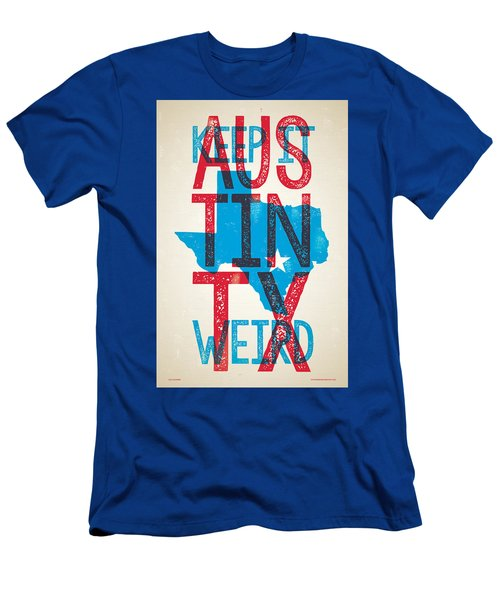 Austin Texas - Keep Austin Weird Men's T-Shirt (Athletic Fit)