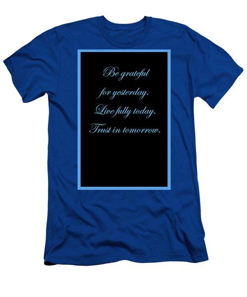 Be Grateful Men's T-Shirt (Athletic Fit)