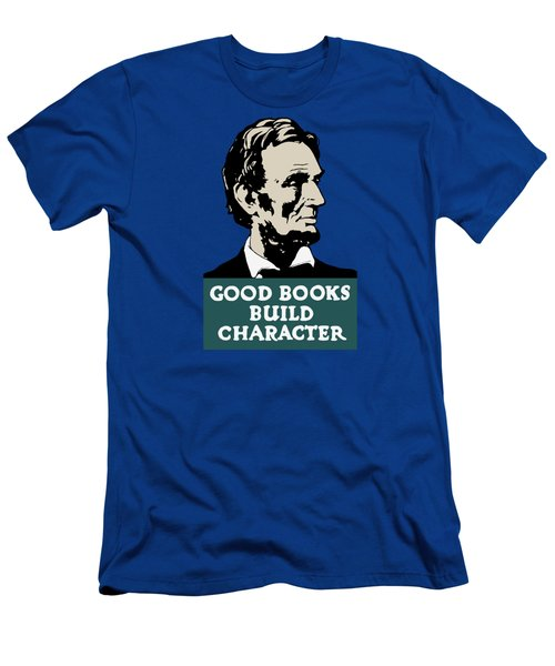 Good Books Build Character - President Lincoln Men's T-Shirt (Athletic Fit)