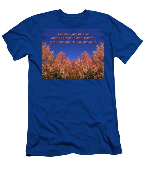 Gratitude Is The Foundation For Abundance Men's T-Shirt (Athletic Fit)