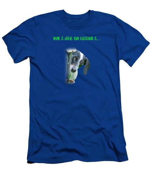 Home Is Where Your Dachshund Is Men's T-Shirt (Athletic Fit)