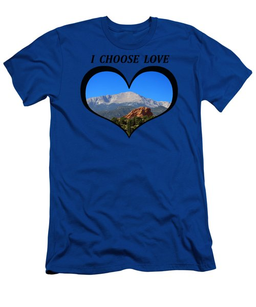 I Choose Love With Pikes Peak And Red Rock Formation In A Heart Men's T-Shirt (Athletic Fit)