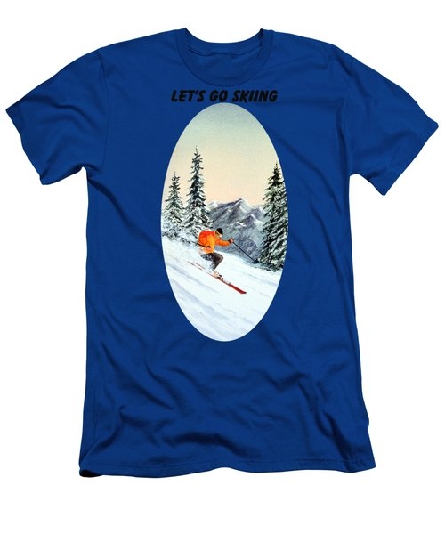 Let's Go Skiing  Men's T-Shirt (Athletic Fit)