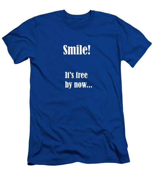 Smile It Is Free By Now Men's T-Shirt (Athletic Fit)