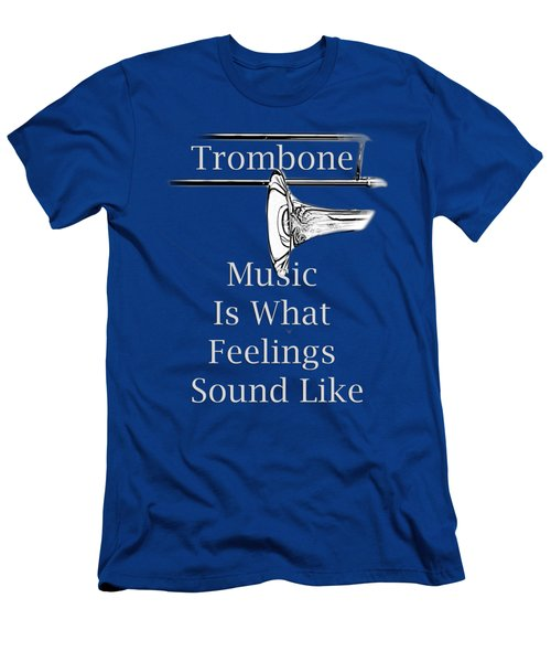 Trombone Is What Feelings Sound Like 5585.02 Men's T-Shirt (Slim Fit) by M K  Miller