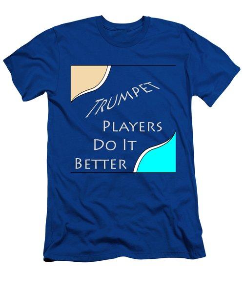 Trumpet Players Do It Better 5653.02 Men's T-Shirt (Athletic Fit)
