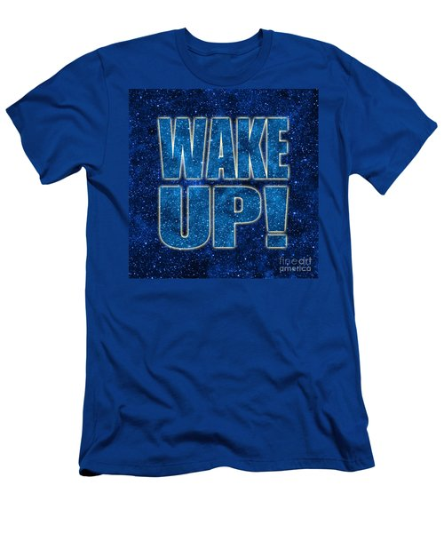 Wake Up Space Background Men's T-Shirt (Athletic Fit)