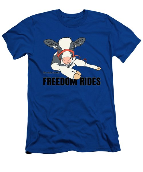 We Do It For The Freedom Rides Men's T-Shirt (Athletic Fit)