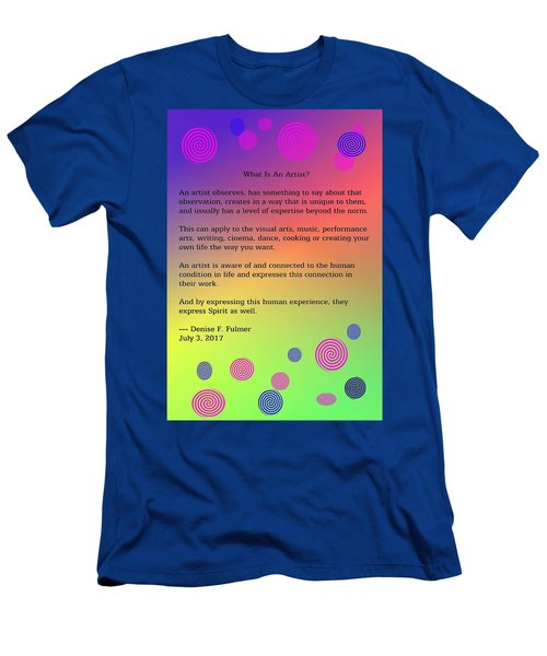 Men's T-Shirt (Athletic Fit) featuring the digital art What Is An Artist? by Denise Fulmer