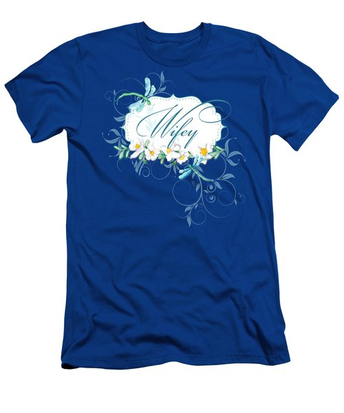 Wifey New Bride Dragonfly W Daisy Flowers N Swirls Men's T-Shirt (Slim Fit) by Audrey Jeanne Roberts