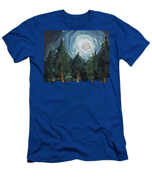 The Mountains Are Calling Men's T-Shirt (Athletic Fit)