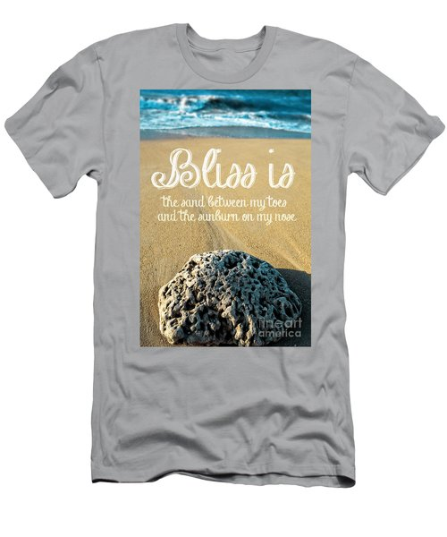 Bliss Is Sand Between My Toes And The Sunburn On My Nose Men's T-Shirt (Athletic Fit)