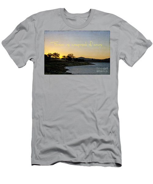 Forever Is Composed Of Nows Men's T-Shirt (Athletic Fit)