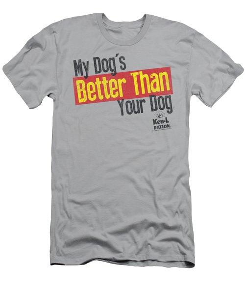 Ken L Ration - Better Than Men's T-Shirt (Athletic Fit)
