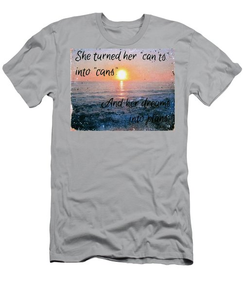 She Turned Her Can'ts Into Cans Men's T-Shirt (Athletic Fit)