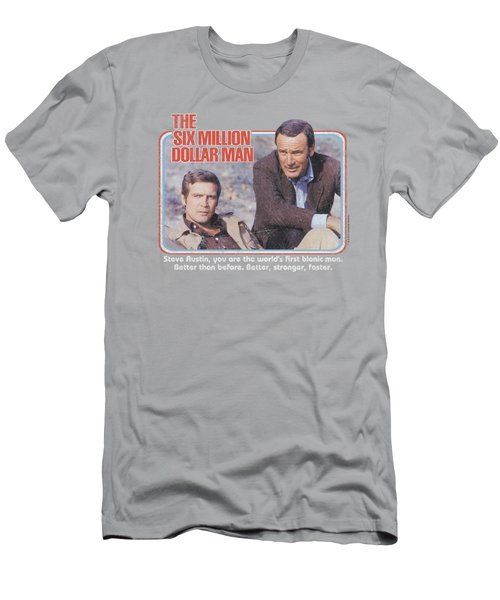 Six Million Dollar Man - The First Men's T-Shirt (Athletic Fit)