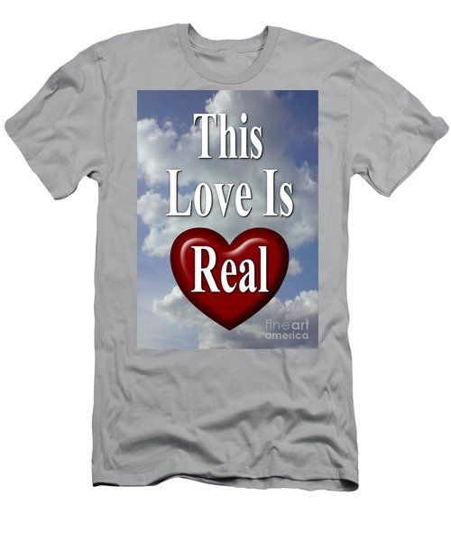 This Love Is Real Men's T-Shirt (Athletic Fit)