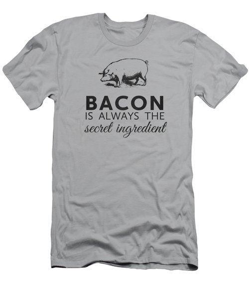 Bacon Is Always The Secret Ingredient Men's T-Shirt (Slim Fit) by Nancy Ingersoll
