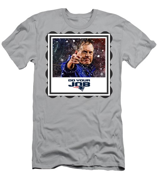 Bill Belichick Do Your Job Men's T-Shirt (Athletic Fit)