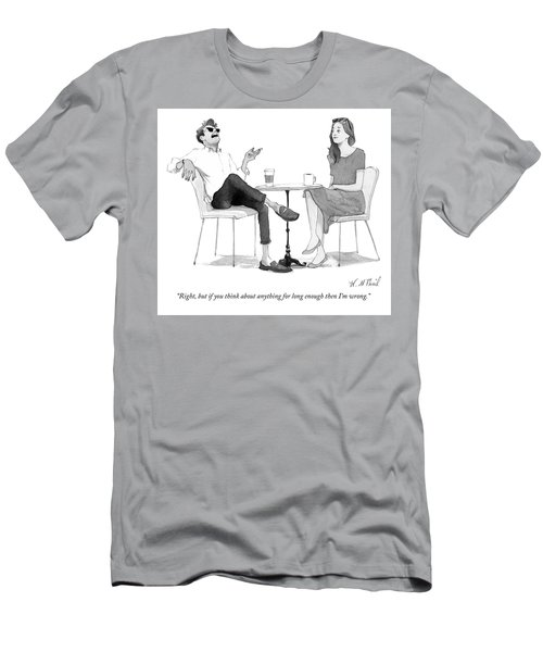 But If You Think About Anything For Long Enough Men's T-Shirt (Athletic Fit)
