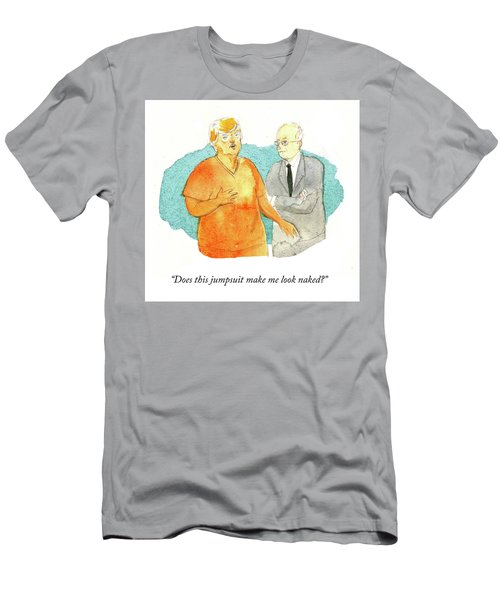 Does This Jumpsuit Make Me Look Naked Men's T-Shirt (Athletic Fit)