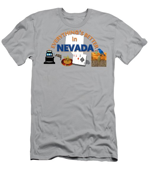 Everything's Better In Nevada Men's T-Shirt (Athletic Fit)
