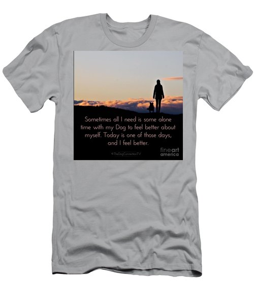 Men's T-Shirt (Athletic Fit) featuring the digital art Feel Better With Your Dog by Kathy Tarochione