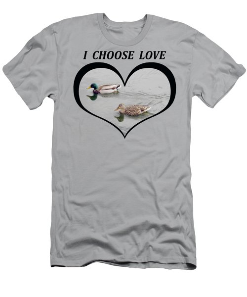 I Choose Love With A Pair Of Mallard Ducks Wimming In A Heart Men's T-Shirt (Athletic Fit)