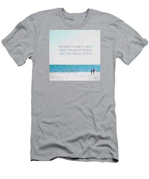 Inspirational Beach Quote Seashore Coastal Women Girlfriends Men's T-Shirt (Slim Fit) by Rebecca Korpita
