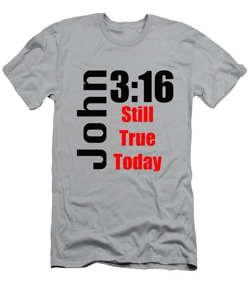 John 3 16 Till True Today Men's T-Shirt (Athletic Fit)