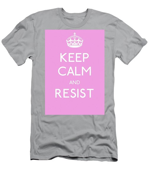 Keep Calm And Resist Men's T-Shirt (Athletic Fit)