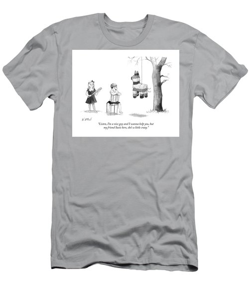 My Friend Susie Here Shes A Little Crazy Men's T-Shirt (Athletic Fit)